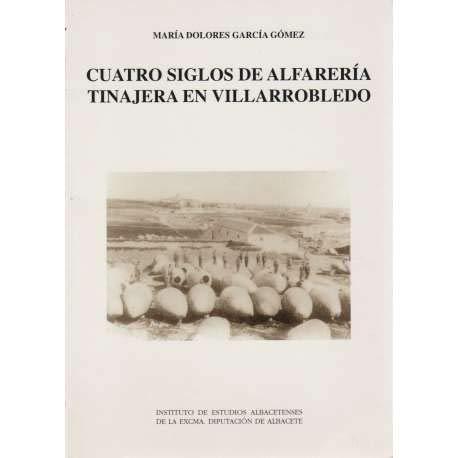 Cuatro siglos de alfarería tinajera en Villarrobledo