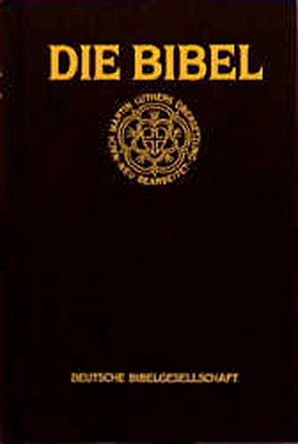 Die Bibel nach der Übersetzung Martin Luthers. Standardausgabe mit Apokryphen