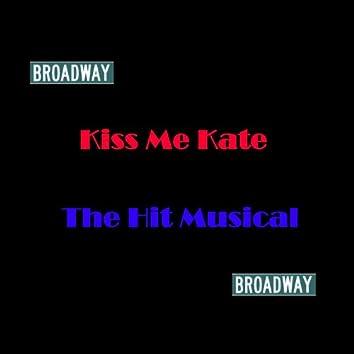 Broadway - Kiss Me Kate