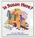 Is Susan Here?
