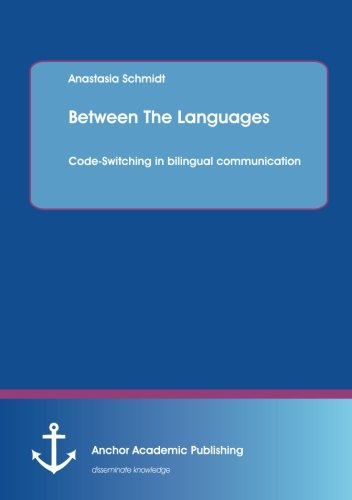 Between The Languages: Code-Switching in bilingual communication