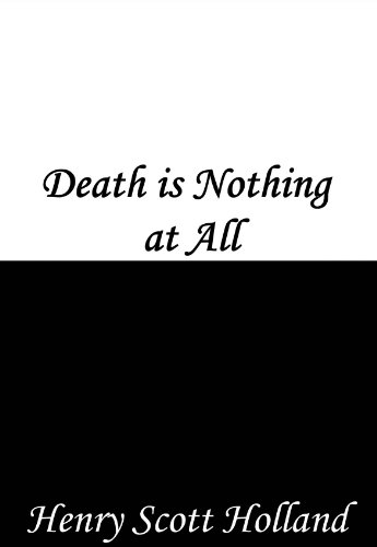 Death is Nothing at All (English Edition)