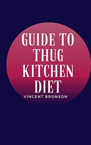 Guide to Thug Kitchen Diet