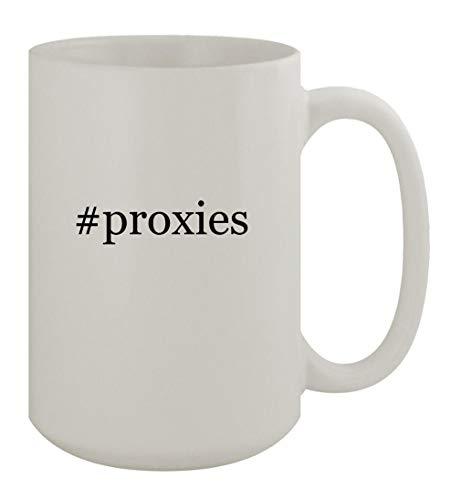 #proxies - 15oz Ceramic White Coffee Mug, White