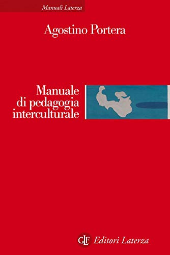Manuale di pedagogia interculturale. Nuova ediz.