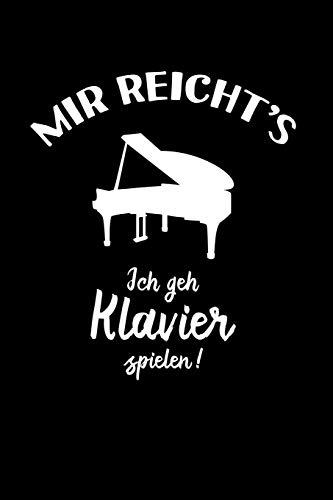 Pianist: Ich geh Klavier spielen!: Notizbuch / Notizheft für Piano Klavierspieler-in A5 (6x9in) dotted Punktraster