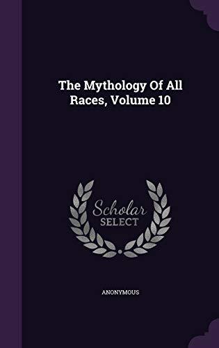 The Mythology Of All Races, Volume 10