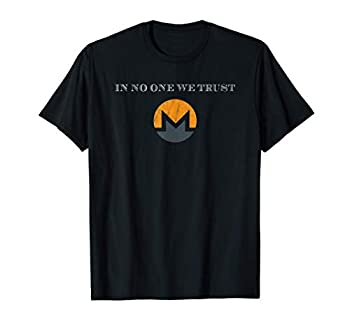 In No One We Trust Monero XMR Open Private Trustless T-Shirt