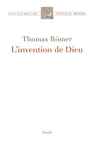 INVENTION DE DIEU (L')