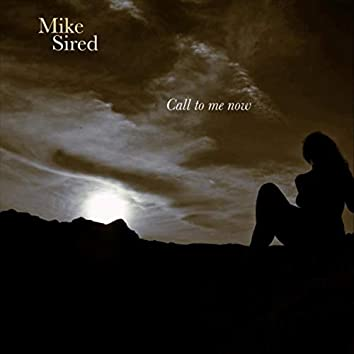 Call to Me Now (feat. Nicky White)
