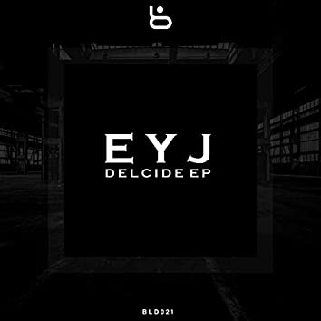 Delcide EP