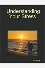 Understanding Your Stress Paperback