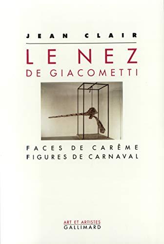Le Nez de Giacometti: Faces de carême, figures de carnaval (Art et Artistes)