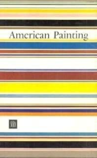 American Painting (2 Books in Slipcase) 1: From Its Beginnings to the Armory Show; 2: American Painting: The 20th Century