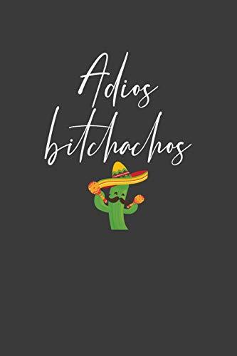 Adios Bitchachos: Mexican Fiesta Taco Lover Gift