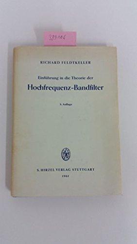 Einführung in die Theorie der Hochfrequenz-Bandfilter