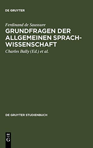 Grundfragen der allgemeinen Sprachwissenschaft (De Gruyter Studienbuch)