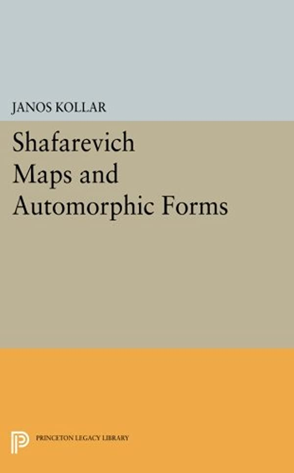 招待時計回りコミュニケーションShafarevich Maps and Automorphic Forms (Princeton Legacy Library: M. B. Porter Lectures)