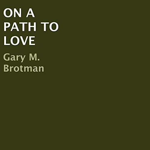 On a Path to Love audiobook cover art