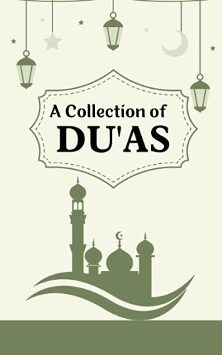 A Collection of Du'as: Dua Book With English Translation,Pocket sized book with Du'as on every page, can carry anywhere