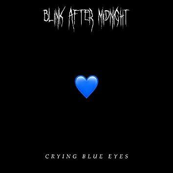 CRYING BLUE EYES