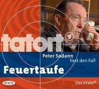 Tatort: Feuertaufe.