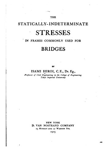 The Statically-Indeterminate Stresses in Frames Commonly Used for Bridges
