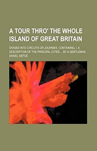 A Tour Through The Whole Island of Great Britain (English Edition)