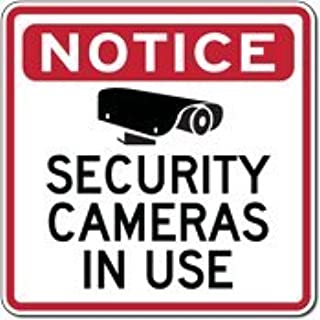 Warning Security Cameras In Use Sign - 24x24