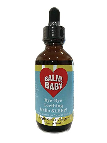 BALM! Baby Bye-Bye Teething Hello SLEEP! Natural Teething Tincture - 2oz (Single, Apple Cider Vinegar)