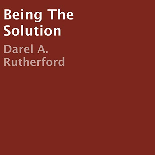 Being the Solution audiobook cover art
