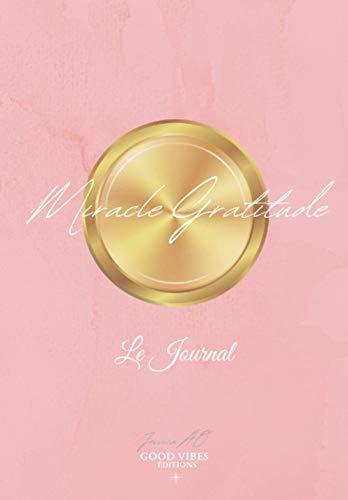 Miracle Gratitude Le journal rose: journal de gratitude, loi de l'attraction, le secret, développement personnel, journal de gratitude, miracle ... fille, journal intime, idee cadeau femme