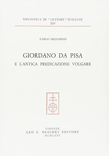 Giordano da Pisa e l'antica predicazione volgare