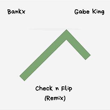 Check N' Flip (feat. Gabe King)