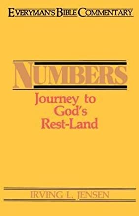 [Numbers: Journey to Gods Rest-land] (By: Irving L. Jensen) [published: July, 2001]