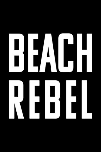 BEACH REBEL: Dot Grid Journal, Diary, Notebook, 6x9 inches with 120 Pages