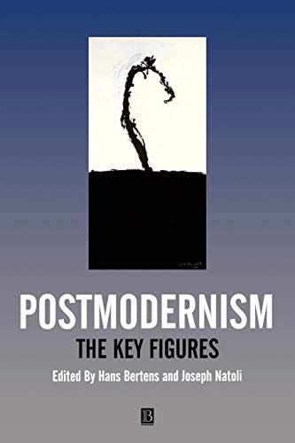 Postmodernism: The Key Figures