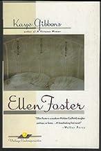Ellen Foster by Kaye Gibbons 1990 Classic Southern Novel