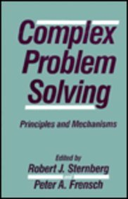 Complex Problem Solving: Principles and Mechanisms