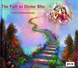 The Path To Divine Bliss