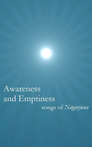 Awareness and Emptiness: Songs of Nagarjuna (English Edition)