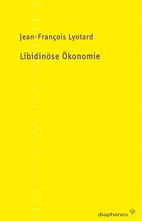 Libidinöse Ökonomie