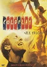 Coldplay: All Yellow [ Origen Holandés, Ningun Idioma Espanol ]