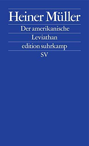 Der amerikanische Leviathan (edition suhrkamp)