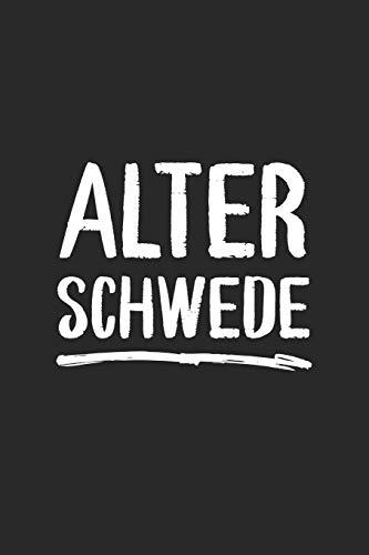 Alter Schwede: Lustiges deutsches Sprichwort   Notizbuch Punktraster Skizzenbuch ca. DIN A5 (15 x 22cm) 120 Seiten   Lustige Geschenke Geburtstag & Weihnachtsgeschenk