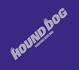 HOUND DOG 19802005 BLUE BOX