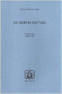 De rerum natura. Libri 5°-6° (Vol. 3)