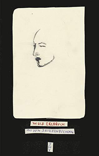 Aus den Skizzenbüchern: Der direkte Blick (Wolf Erlbruch: Aus den Skizzenbüchern)
