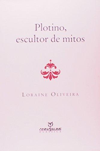 Plotino, Escultor de Mitos
