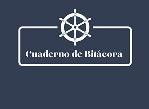 Cuaderno De Bitácora: Diario De Navegación